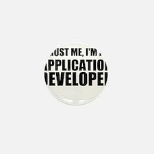 Trust Me, I'm An Application Developer Mini Button