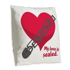 My Love Is Sealed Burlap Throw Pillow