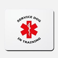 SERVICE DOG IN TRAINING Mousepad