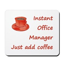 Instant Office Manager Mousepad