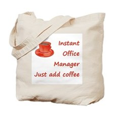 Instant Office Manager Tote Bag