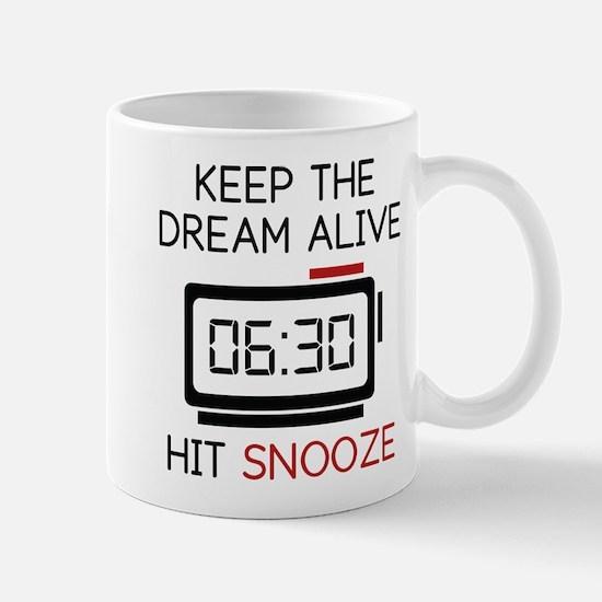 Keep The Dream Alive Mug