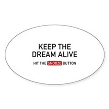 Keep The Dream Alive Decal