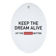 Keep The Dream Alive Ornament (Oval)
