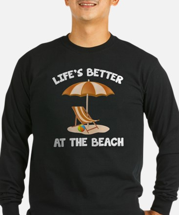 Life's Better At The Beach T
