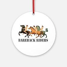 BAREBACK RIDERS Ornament (Round)