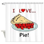 I Love Pie Shower Curtain