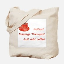 Instant Massage Therapist Tote Bag