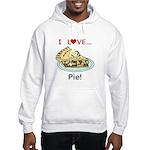 I Love Pie Hooded Sweatshirt