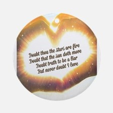 Doubt Thou The Stars Are Fire Ornament (Round)
