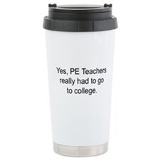 Cute Phys ed Travel Mug