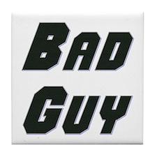 Bad Guy Tile Coaster