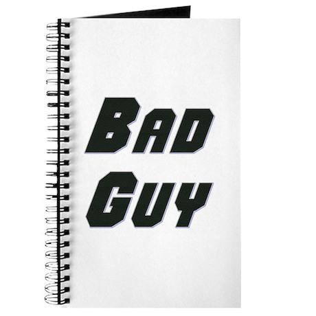 Bad Guy Journal
