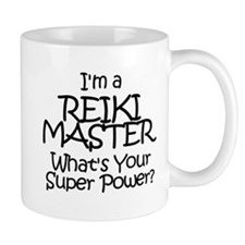 I'm a Reiki Master, What's Your Super Power? Mugs