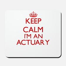 Keep calm I'm an Actuary Mousepad