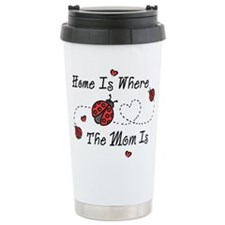Ladybug Home Is Mom Travel Mug