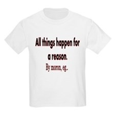 All things happen T-Shirt