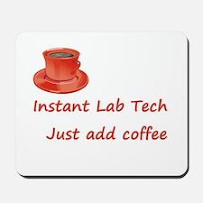Instant Lab Tech Mousepad