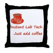 Instant Lab Tech Throw Pillow