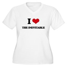 I Love The Inevitable Plus Size T-Shirt