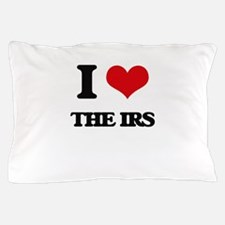 I Love The Irs Pillow Case
