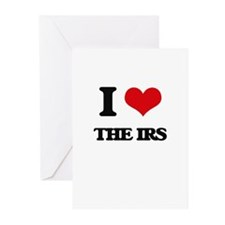 I Love The Irs Greeting Cards