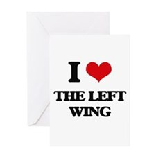 I Love The Left Wing Greeting Cards