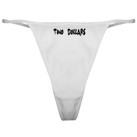 Two Dollars-3 Classic Thong
