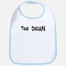 Two Dollars-3 Bib