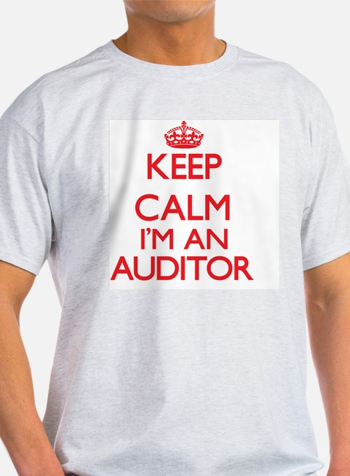 Keep calm I'm an Auditor T-Shirt