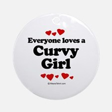 Everyone loves a curvy girl Ornament (Round)