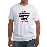 Everyone loves a curvy girl Fitted T-Shirt