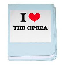 I Love The Opera baby blanket
