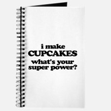 I Make Cupcakes. What's Your Super Power? Journal