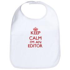 Keep calm I'm an Editor Bib