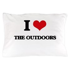 I Love The Outdoors Pillow Case