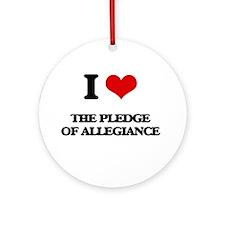 I Love The Pledge Of Allegiance Ornament (Round)