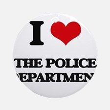 I Love The Police Department Ornament (Round)