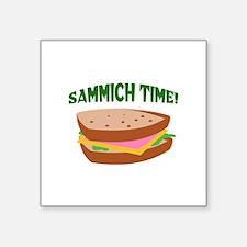 SAMMICH TIME Sticker