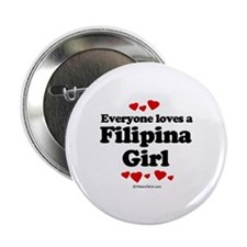 Everyone loves a Filipina girl Button