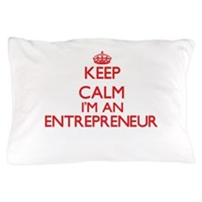 Keep calm I'm an Entrepreneur Pillow Case