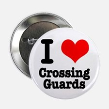 I Heart (Love) Crossing Guards Button