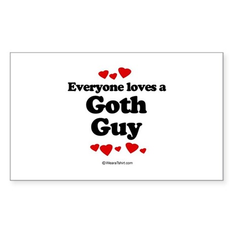 Everyone loves a Goth guy Rectangle Sticker