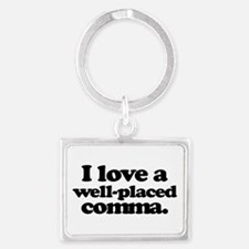 I love a well-placed comma. Keychains