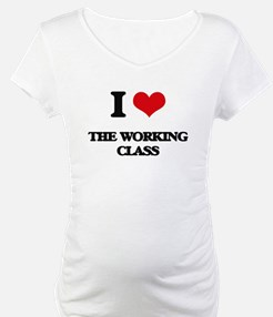 I love The Working Class Shirt