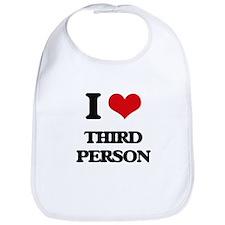 I love Third Person Bib