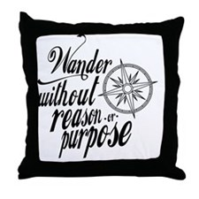 Wander Without Reason Or Purpose Throw Pillow