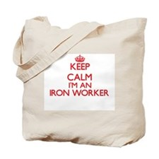 Keep calm I'm an Iron Worker Tote Bag