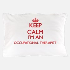 Keep calm I'm an Occupational Therapis Pillow Case
