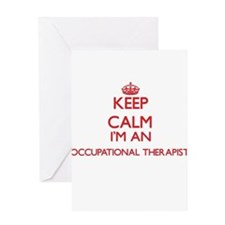 Keep calm I'm an Occupational Thera Greeting Cards